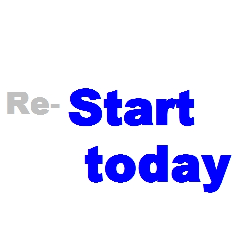 re-start today